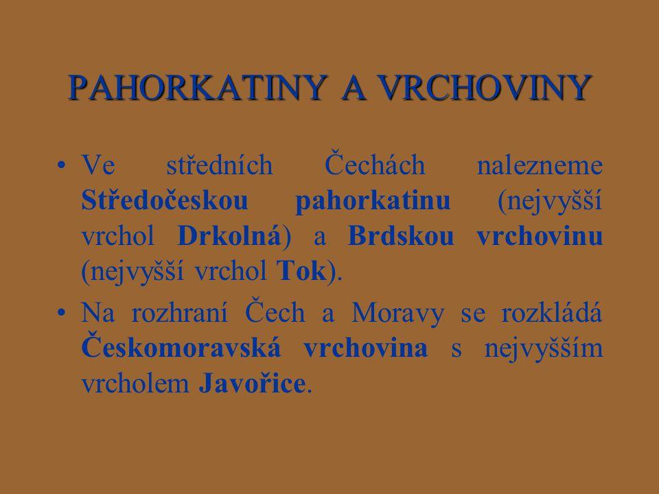 PAHORKATINY A VRCHOVINY
