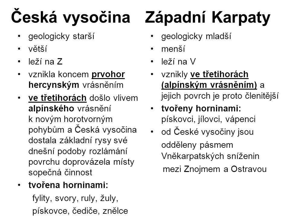 Česká vysočina Západní Karpaty