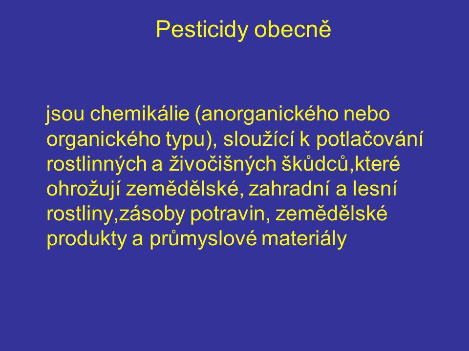 Pesticidy obecně