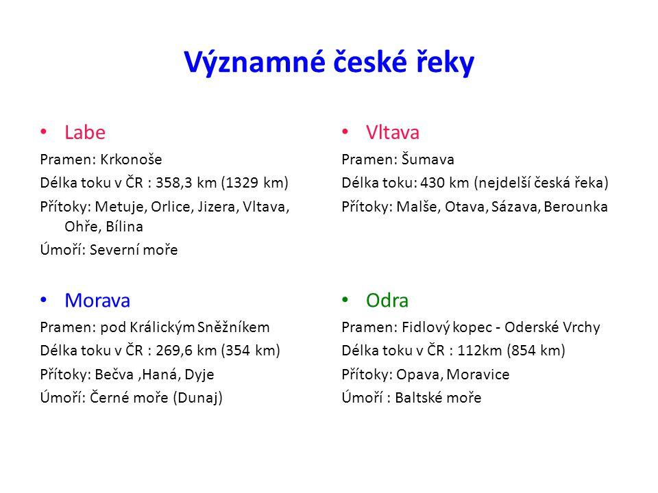 Významné české řeky Labe Vltava Morava Odra Pramen: Krkonoše