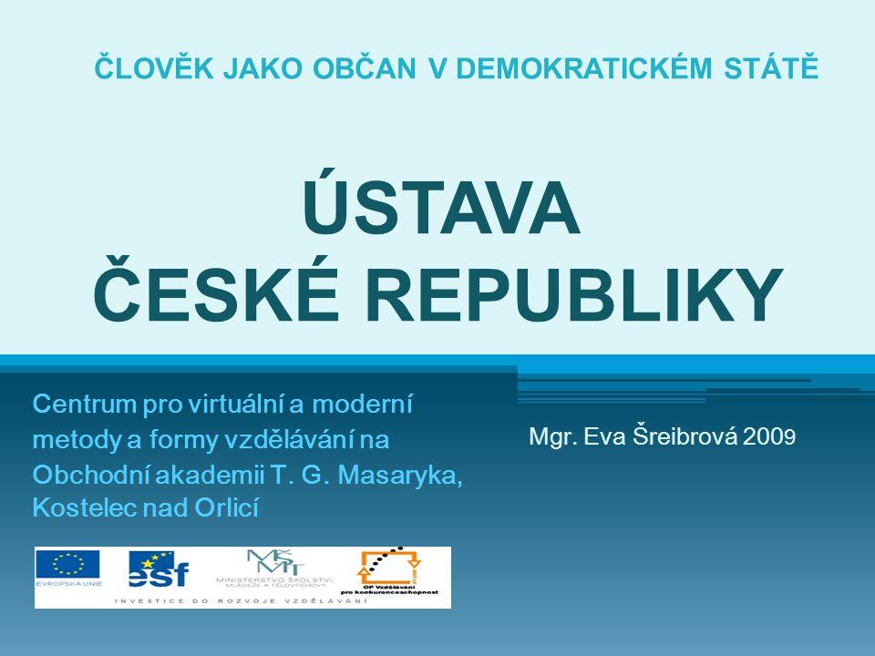 ČLOVĚK JAKO OBČAN V DEMOKRATICKÉM STÁTĚ ÚSTAVA ČESKÉ REPUBLIKY