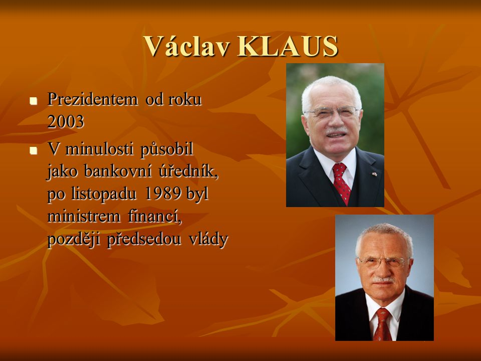 Václav KLAUS Prezidentem od roku 2003