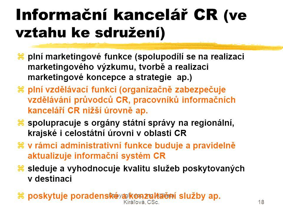 Informační kancelář CR (ve vztahu ke sdružení)