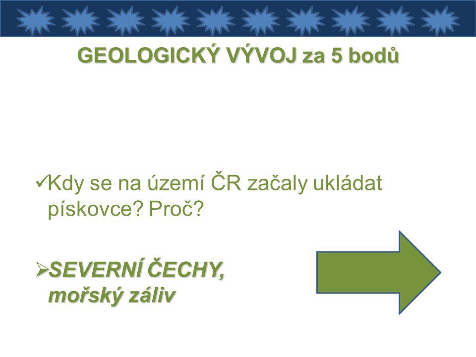 GEOLOGICKÝ VÝVOJ za 5 bodů