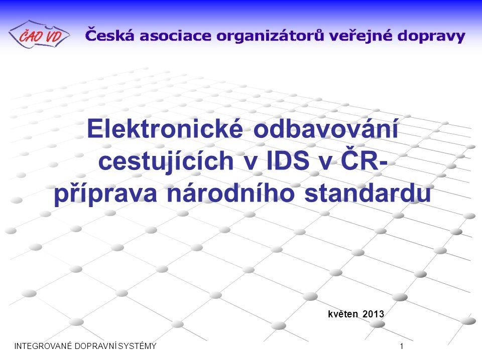Elektronické odbavování cestujících v IDS v ČR- příprava národního standardu