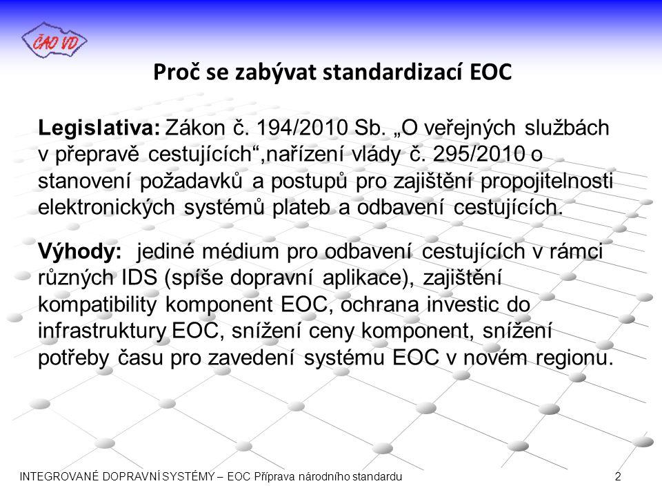 Proč se zabývat standardizací EOC