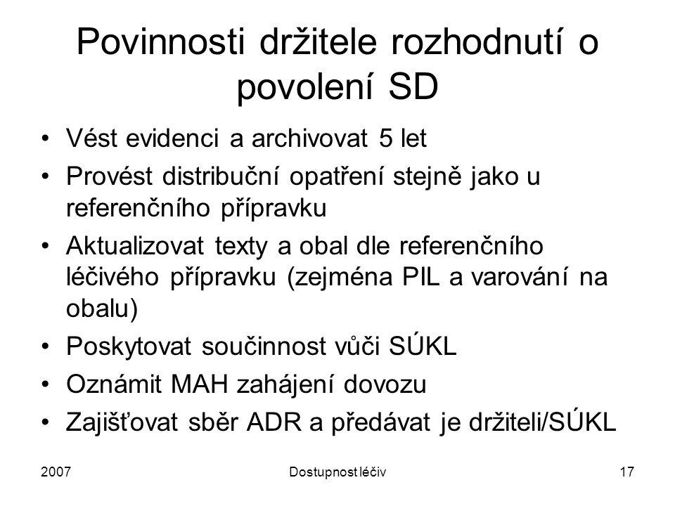 Povinnosti držitele rozhodnutí o povolení SD
