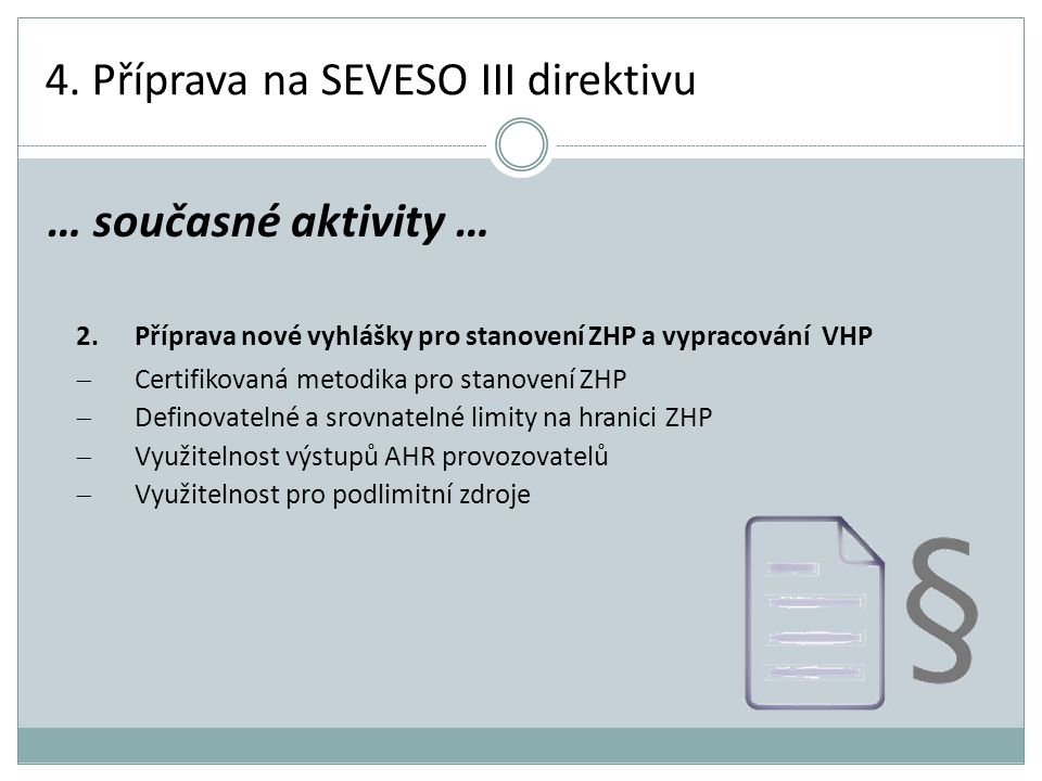 4. Příprava na SEVESO III direktivu