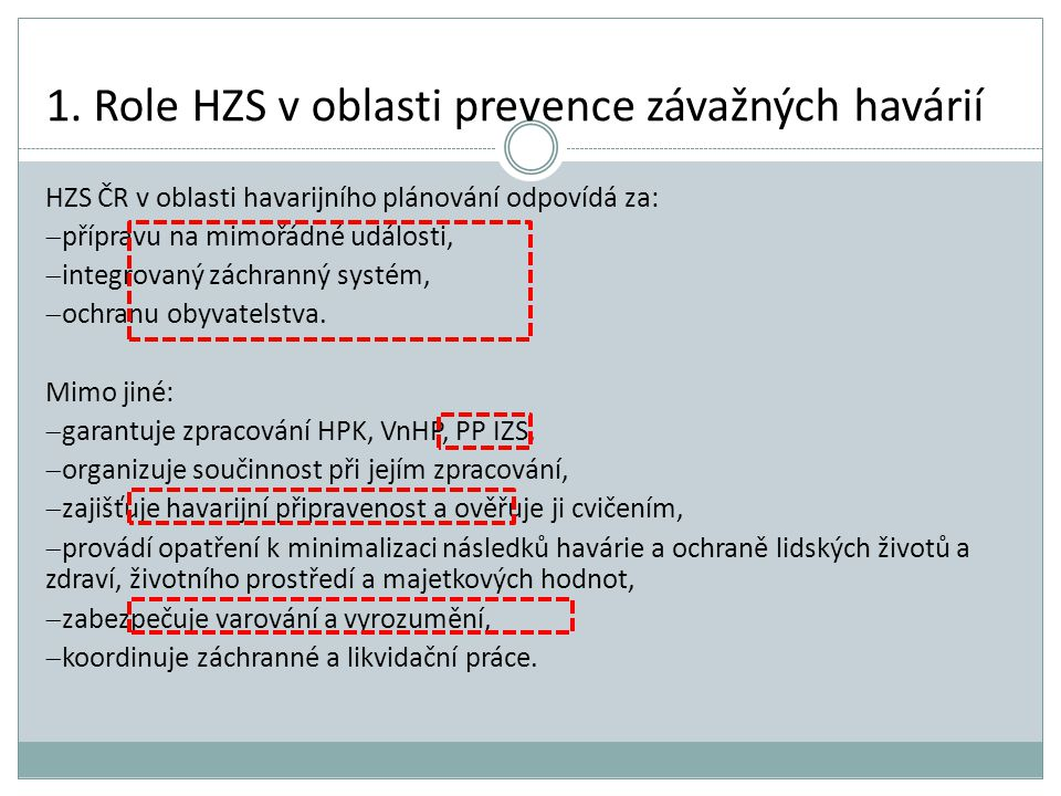 1. Role HZS v oblasti prevence závažných havárií