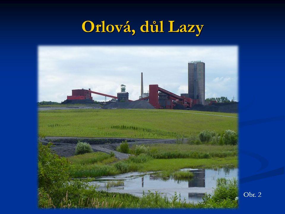 Orlová, důl Lazy Obr. 2
