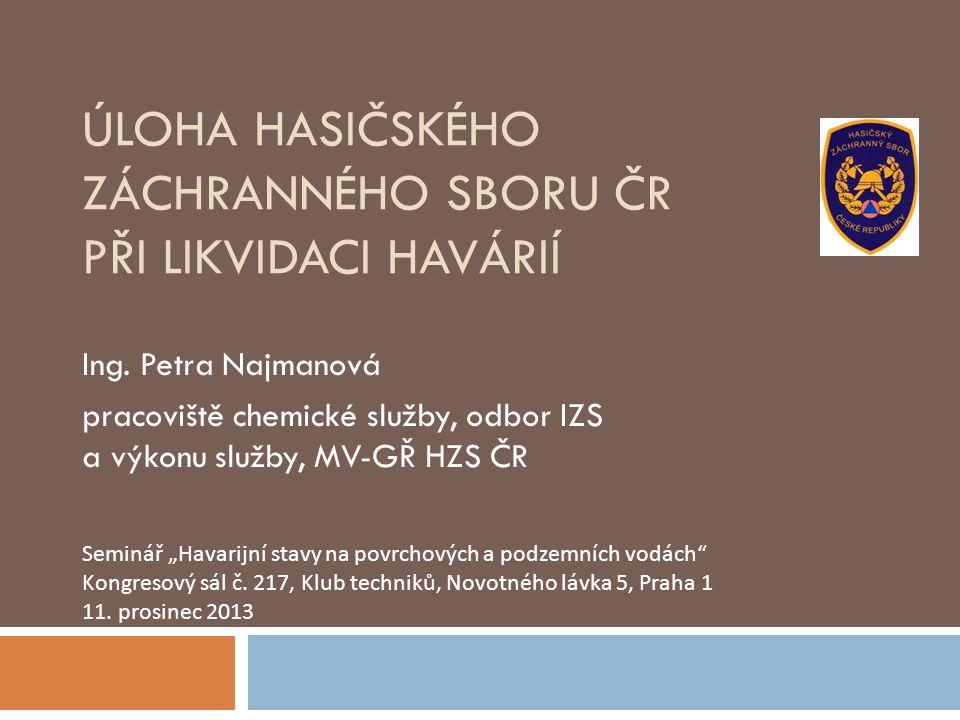 Úloha Hasičského záchranného sboru ČR při likvidaci havárií