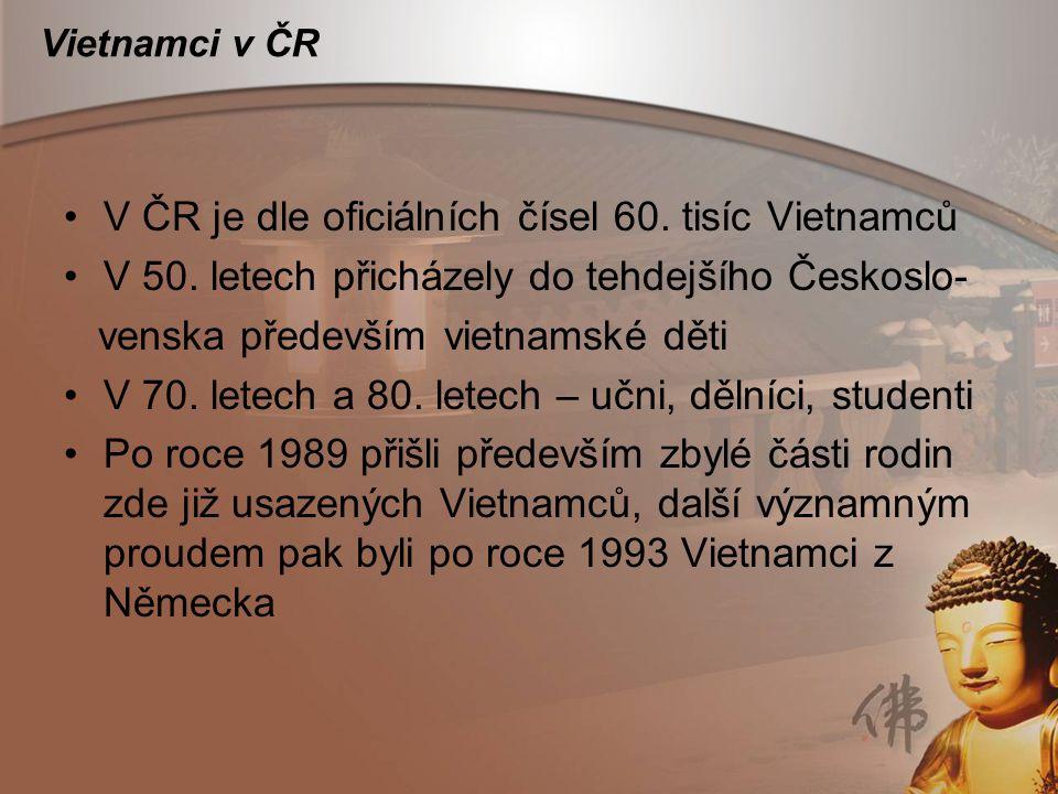 V ČR je dle oficiálních čísel 60. tisíc Vietnamců