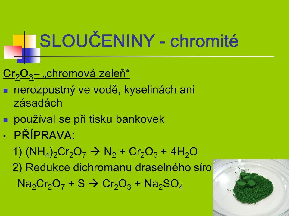 """SLOUČENINY - chromité Cr2O3 – """"chromová zeleň"""