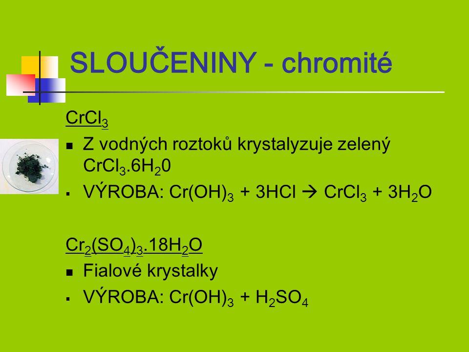 SLOUČENINY - chromité CrCl3