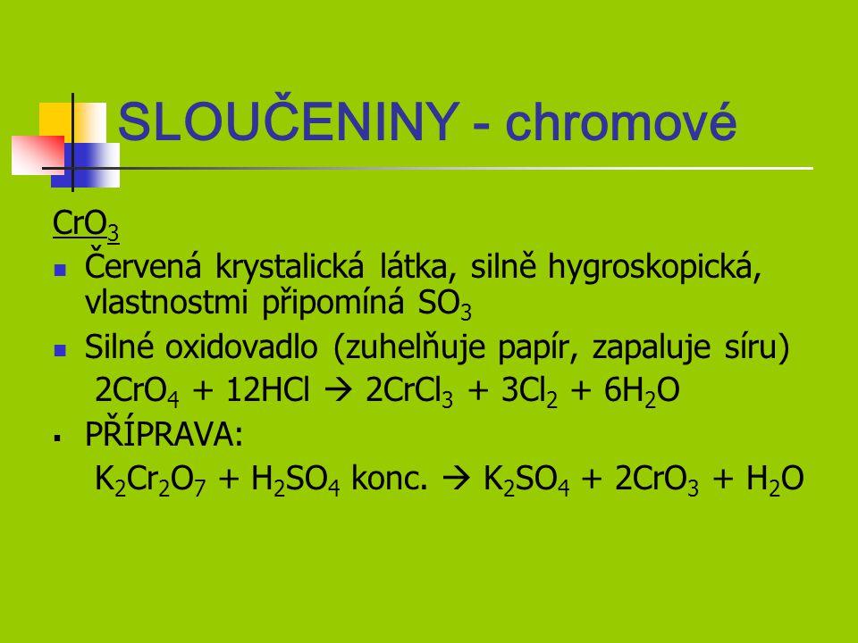 SLOUČENINY - chromové CrO3