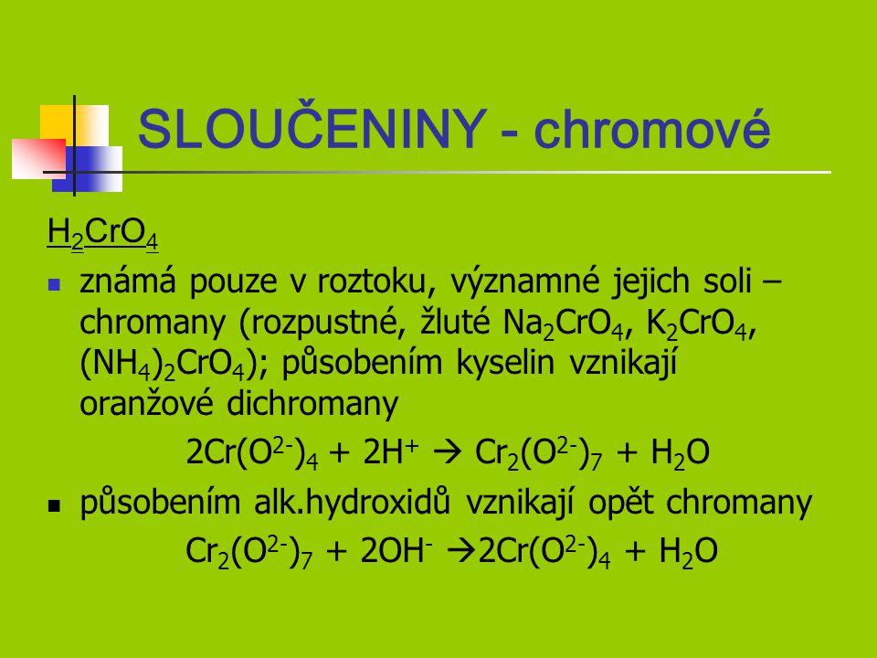SLOUČENINY - chromové H2CrO4