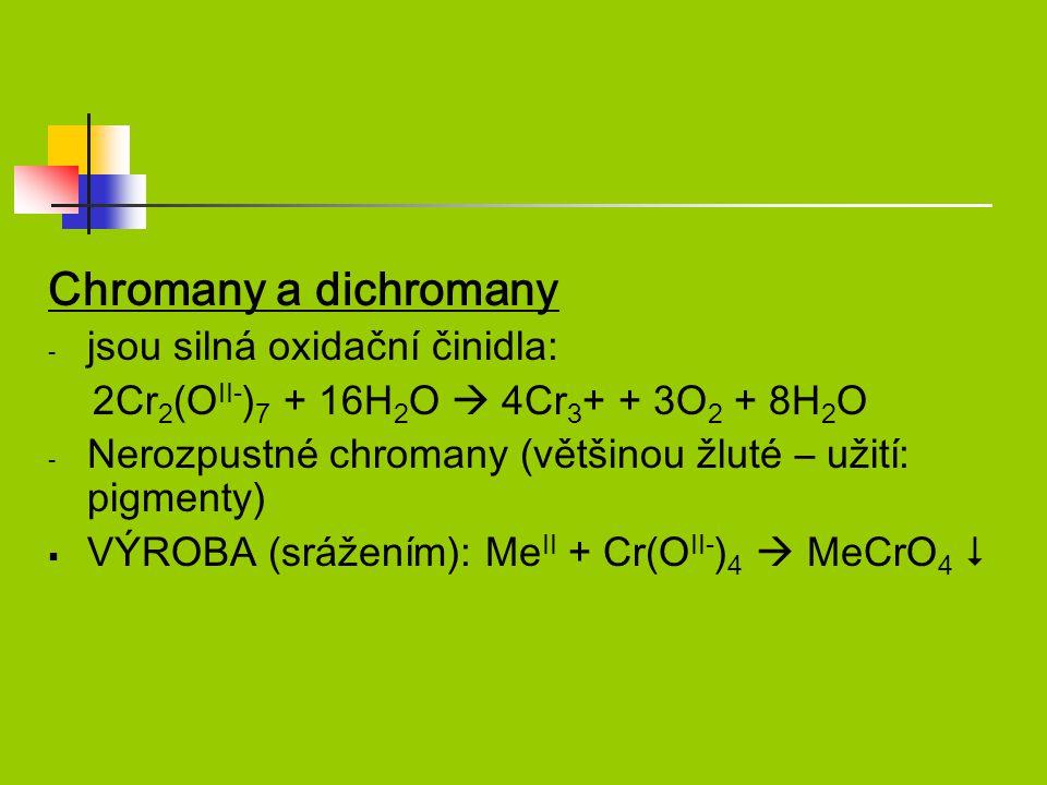 Chromany a dichromany jsou silná oxidační činidla: