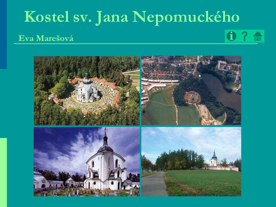 Kostel sv. Jana Nepomuckého Eva Marešová