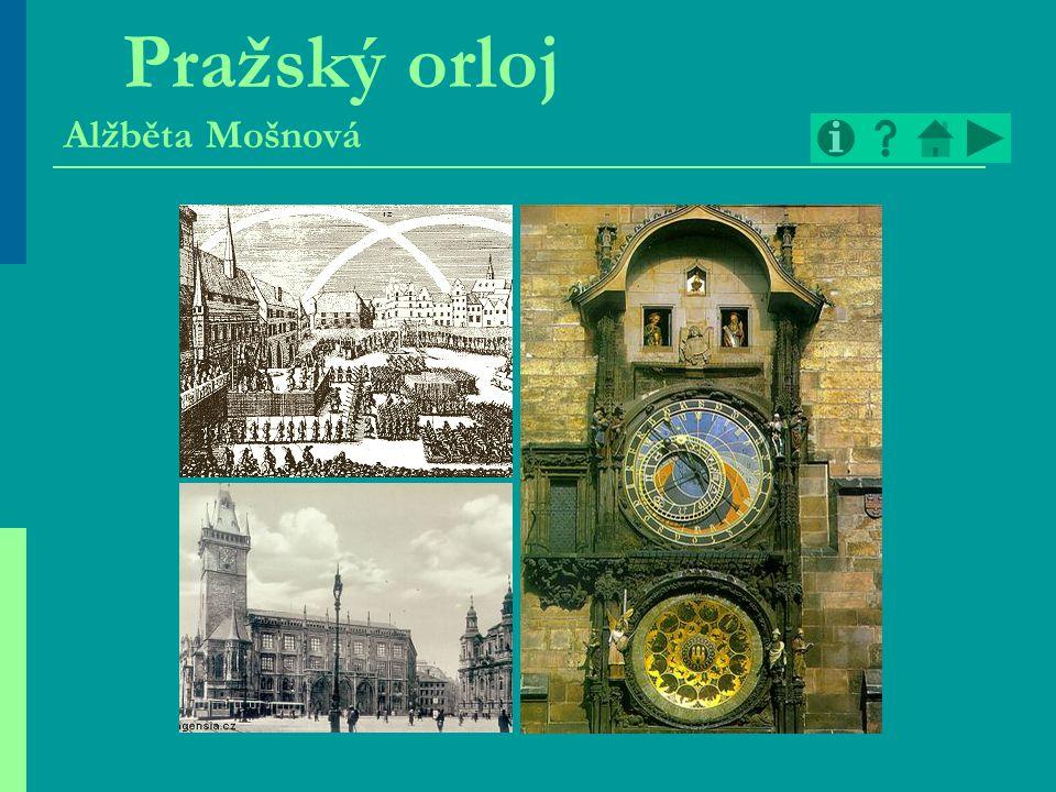 Pražský orloj Alžběta Mošnová