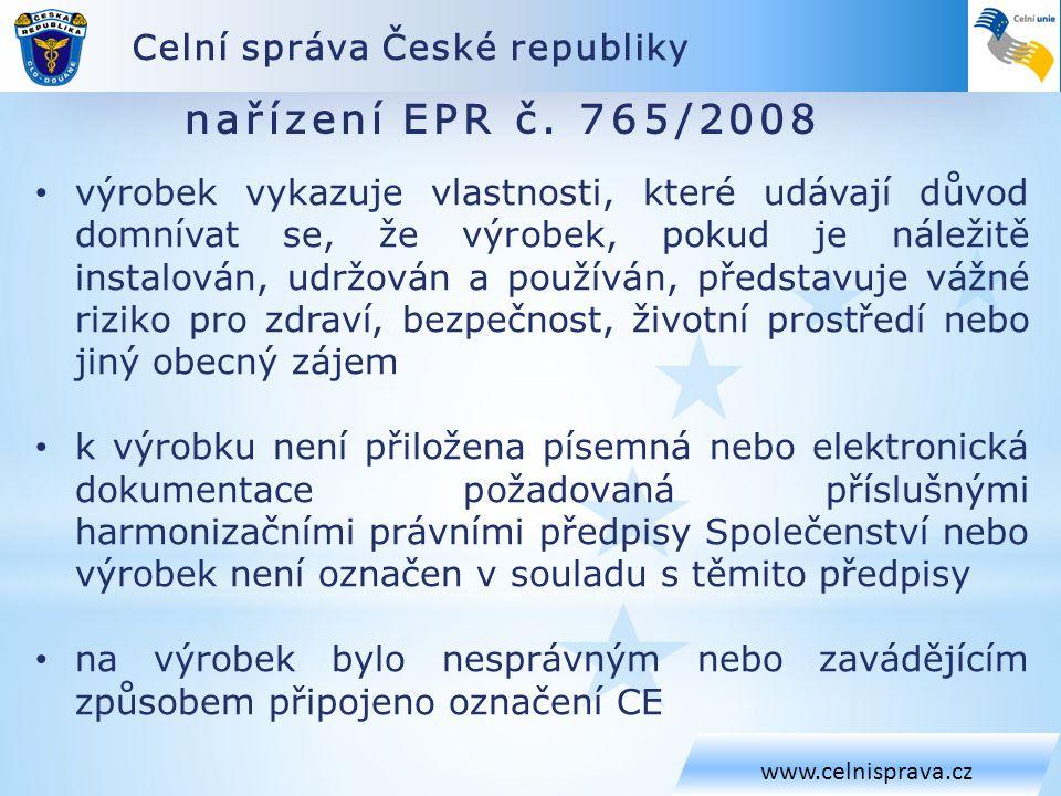 nařízení EPR č. 765/2008 Celní správa České republiky