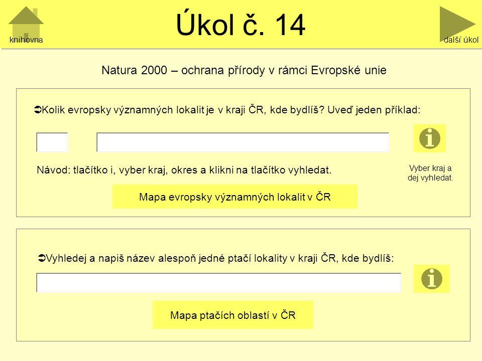 Úkol č. 14 Natura 2000 – ochrana přírody v rámci Evropské unie