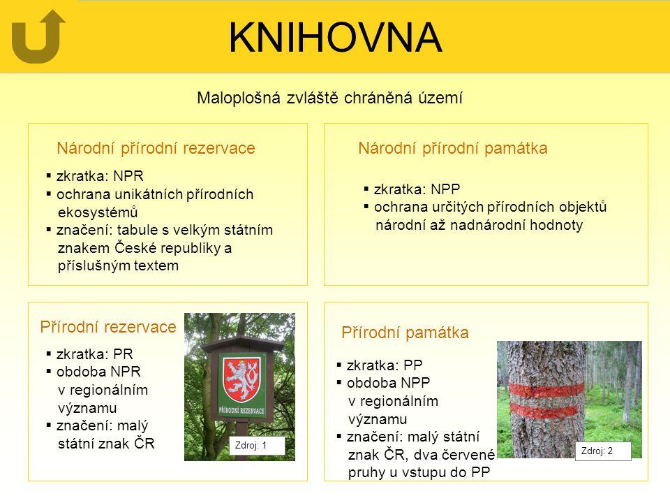 KNIHOVNA Maloplošná zvláště chráněná území Národní přírodní rezervace