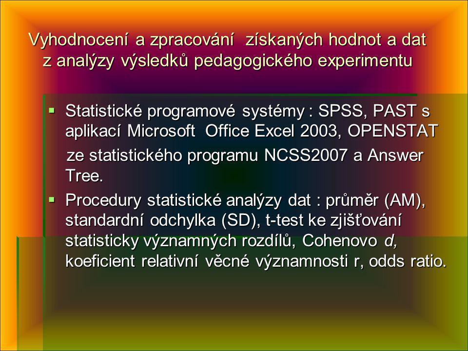 Vyhodnocení a zpracování získaných hodnot a dat z analýzy výsledků pedagogického experimentu