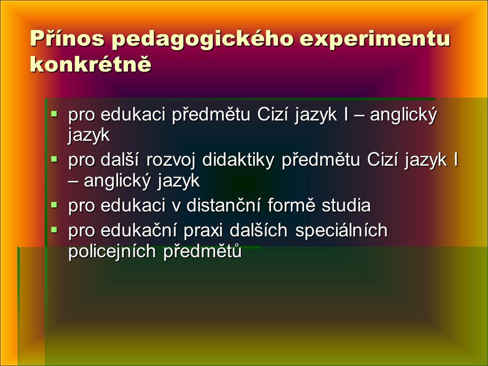 Přínos pedagogického experimentu konkrétně