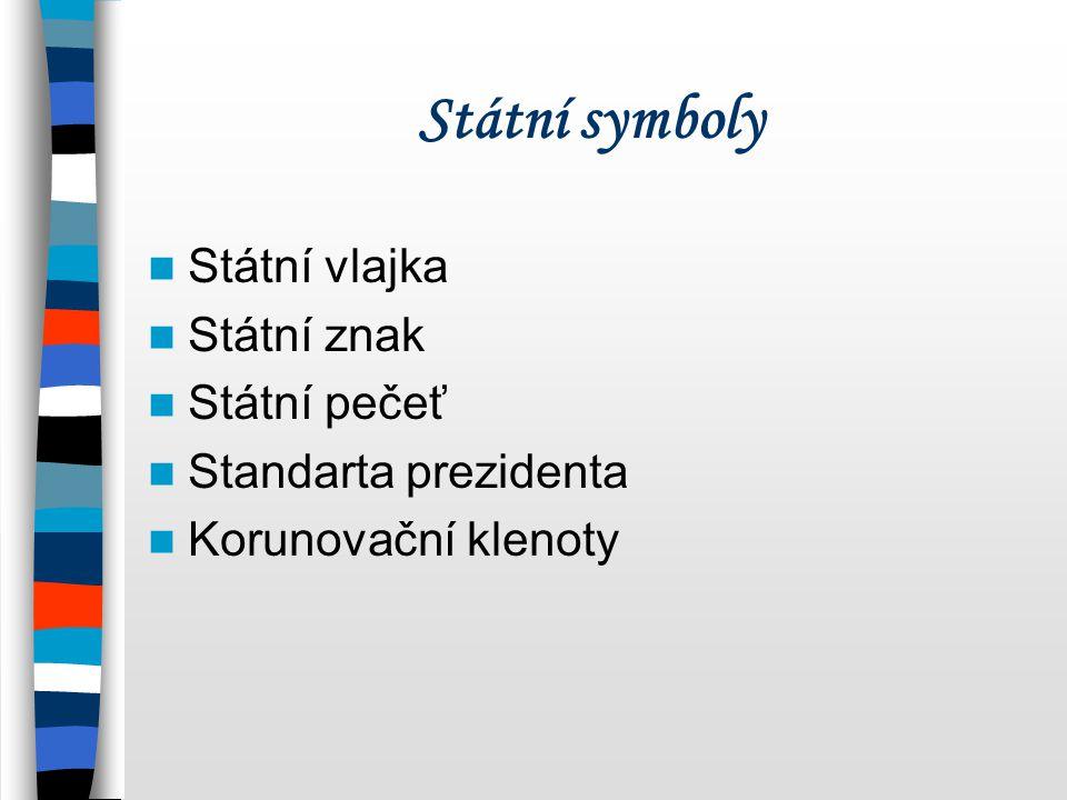 Státní symboly Státní vlajka Státní znak Státní pečeť