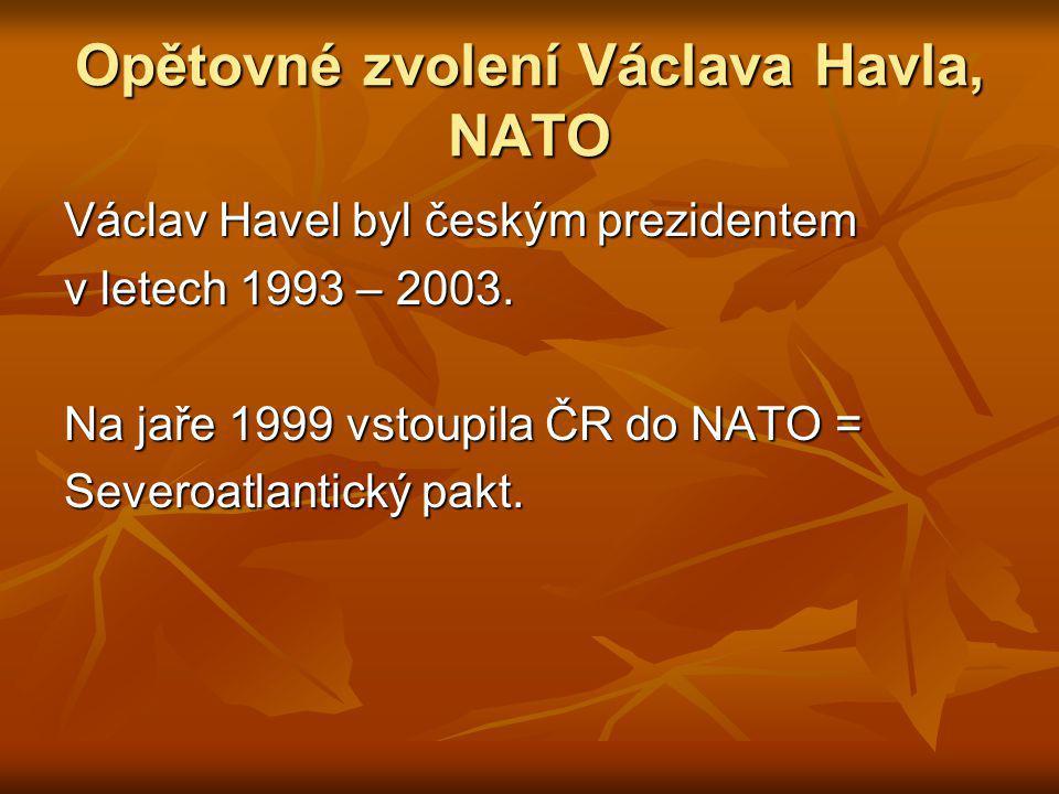 Opětovné zvolení Václava Havla, NATO