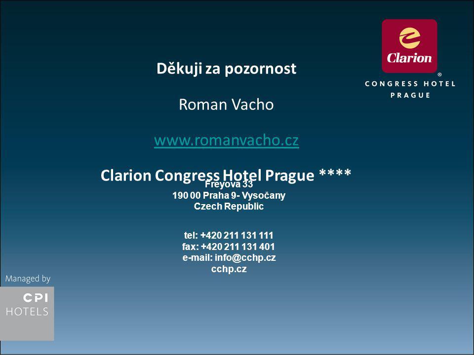 Clarion Congress Hotel Prague **** Freyova 33 190 00 Praha 9- Vysočany