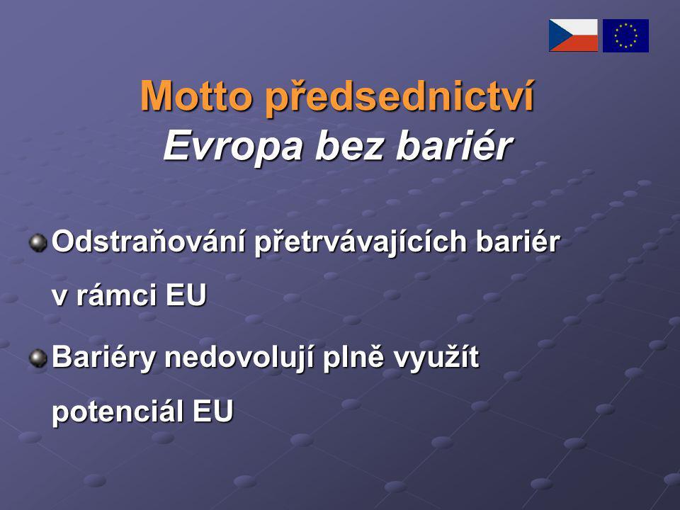 Motto předsednictví Evropa bez bariér