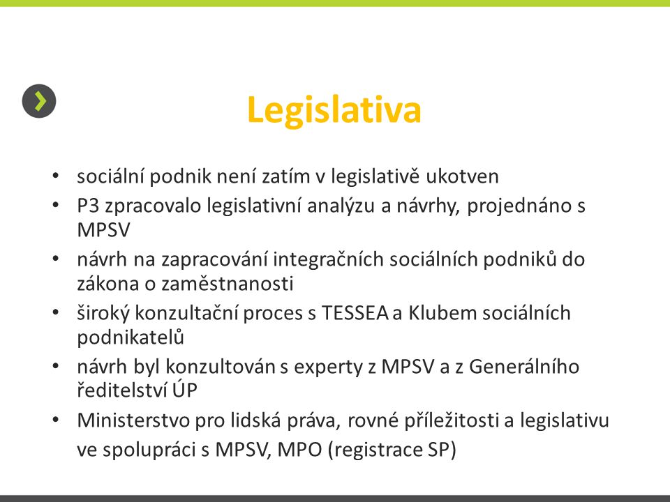 Legislativa sociální podnik není zatím v legislativě ukotven