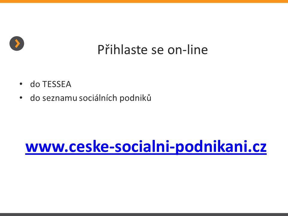 www.ceske-socialni-podnikani.cz Přihlaste se on-line do TESSEA