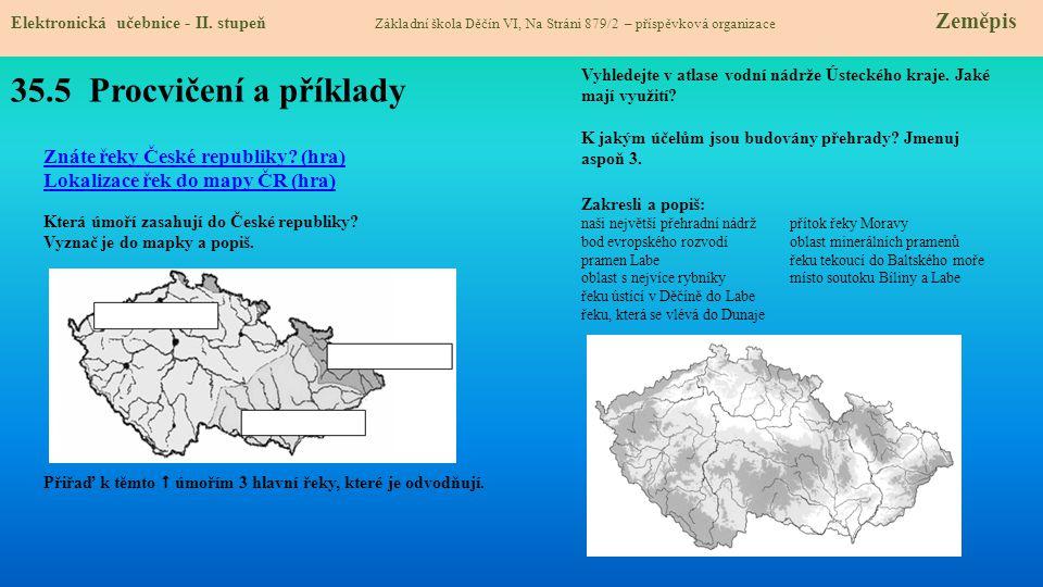 35.5 Procvičení a příklady Znáte řeky České republiky (hra)