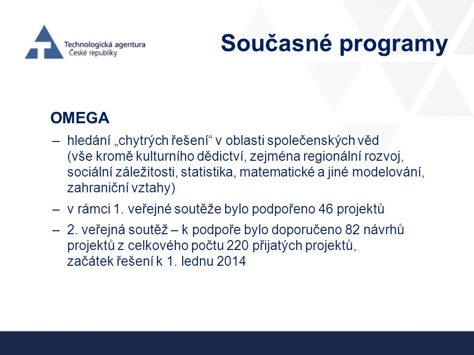 Současné programy OMEGA