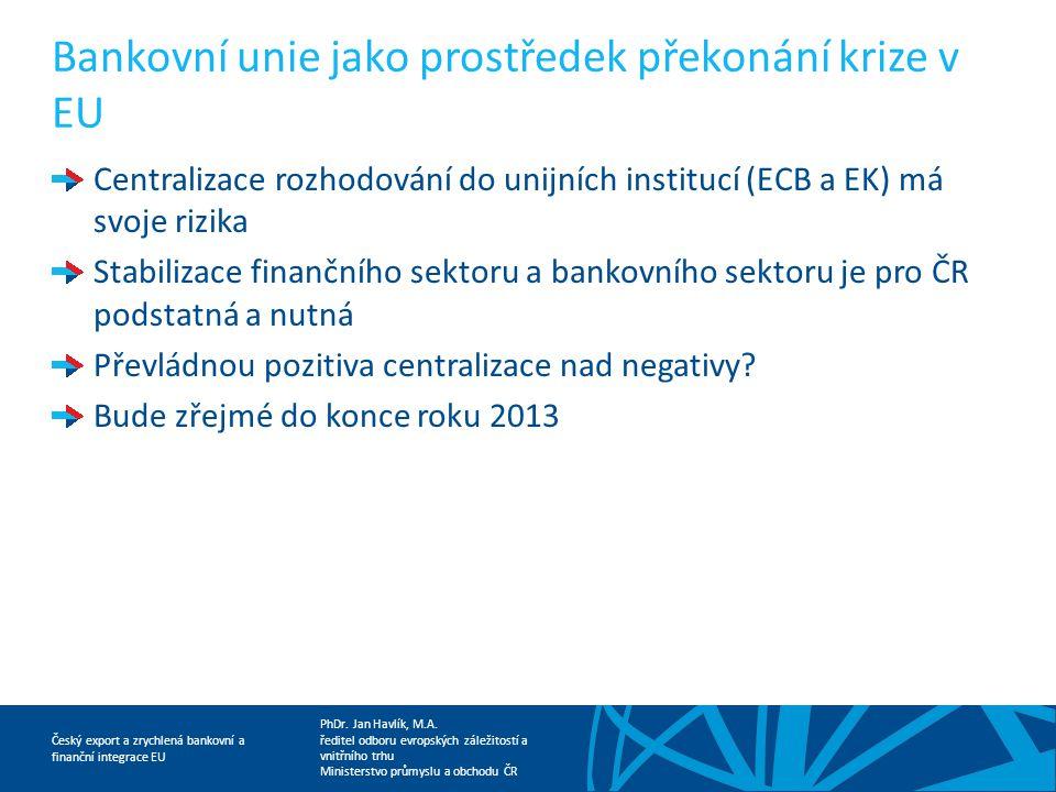 Bankovní unie jako prostředek překonání krize v EU