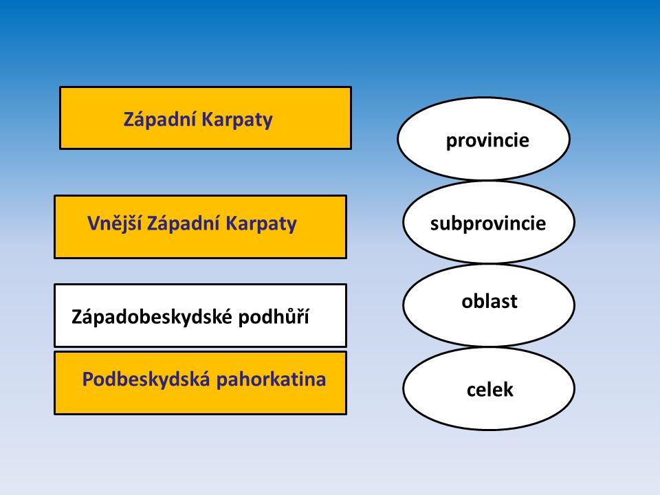 Západní Karpaty provincie. Vnější Západní Karpaty. subprovincie. oblast. Západobeskydské podhůří.