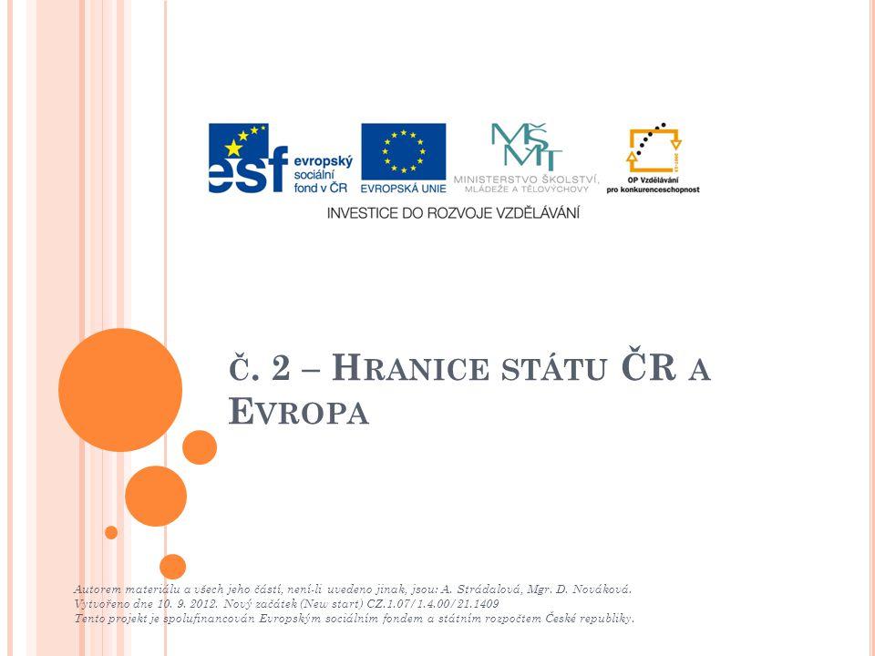 č. 2 – Hranice státu ČR a Evropa