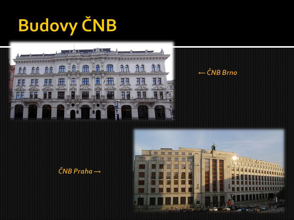 Budovy ČNB ← ČNB Brno ČNB Praha →
