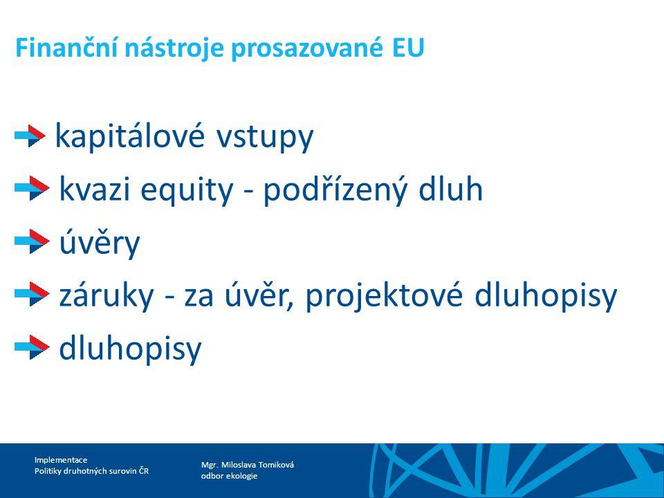 Finanční nástroje prosazované EU