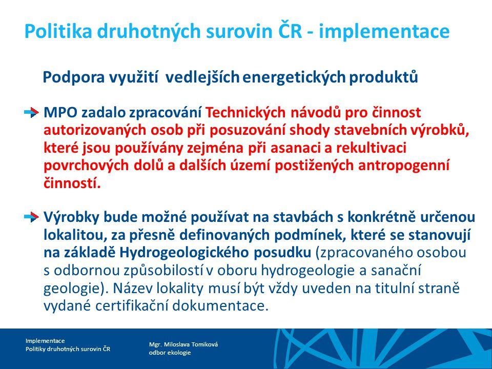 Politika druhotných surovin ČR - implementace
