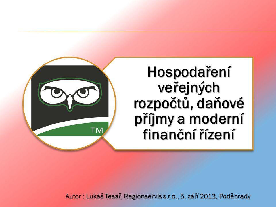 Hospodaření veřejných rozpočtů, daňové příjmy a moderní finanční řízení