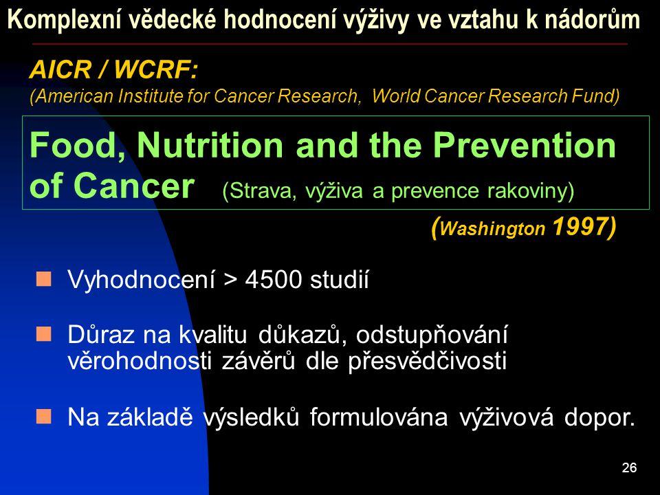 Komplexní vědecké hodnocení výživy ve vztahu k nádorům