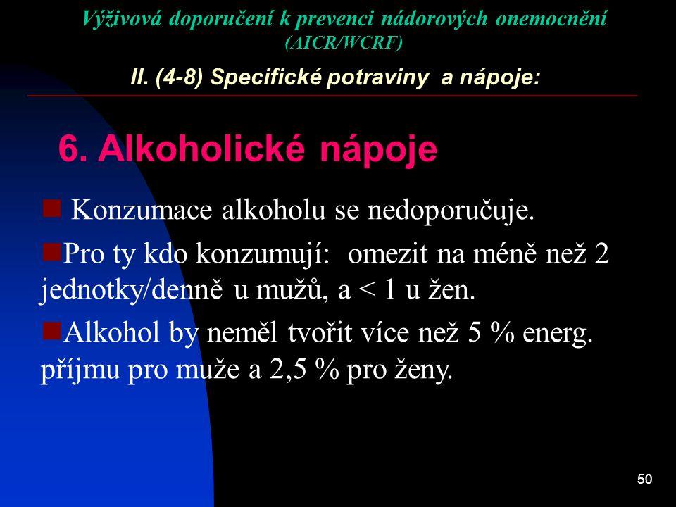 II. (4-8) Specifické potraviny a nápoje: