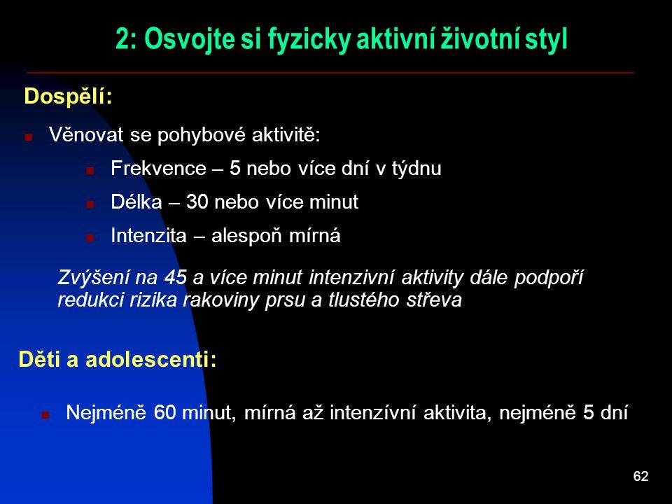 2: Osvojte si fyzicky aktivní životní styl