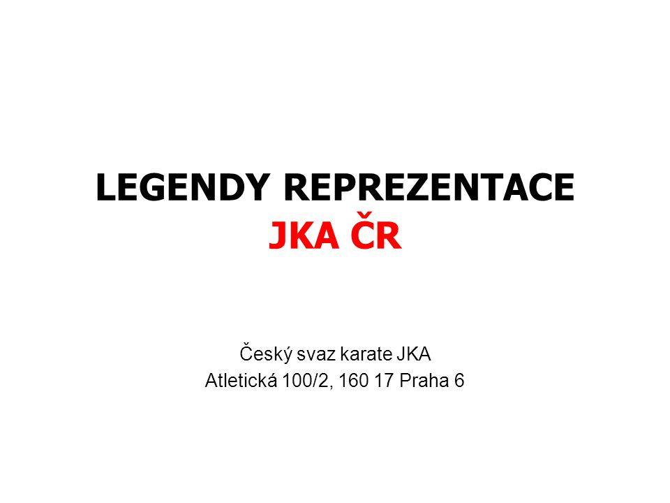LEGENDY REPREZENTACE JKA ČR