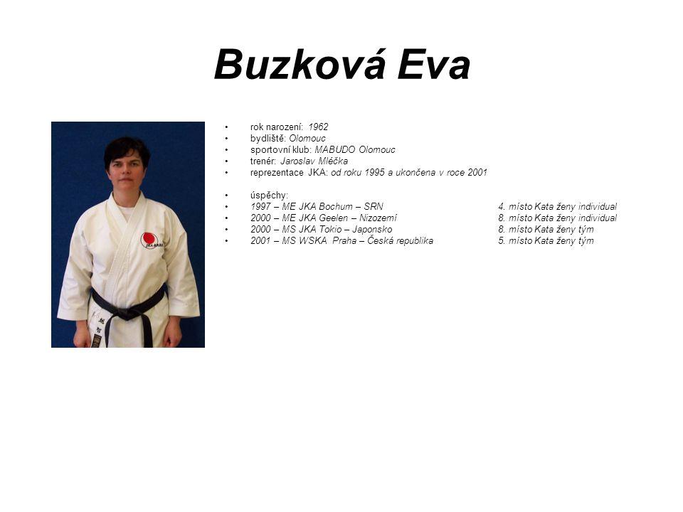Buzková Eva rok narození: 1962 bydliště: Olomouc