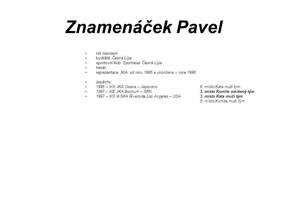 Znamenáček Pavel rok narození: bydliště: Česká Lípa