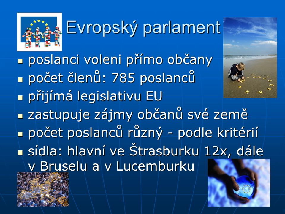 Evropský parlament poslanci voleni přímo občany